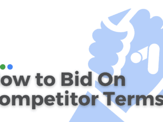 How To Bid On Competitor Brand Terms.
